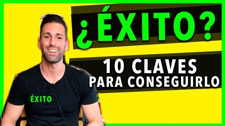 10 CLAVES para conseguir el ÉXITO profesional o personal