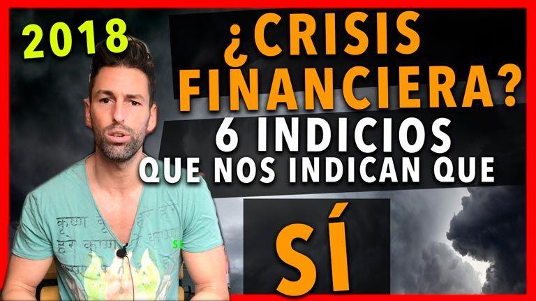 6 Motivos por los que es posible que comience una crisis financiera