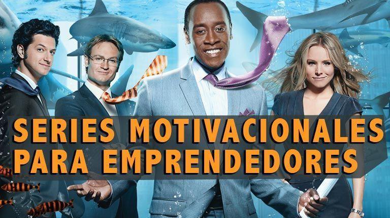 Las 11 mejores series para emprendedores que debes ver para conseguir motivación [2018-2019]