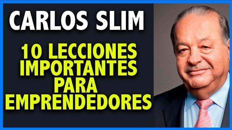 10 Lecciones que aprender del millonario Carlos Slim