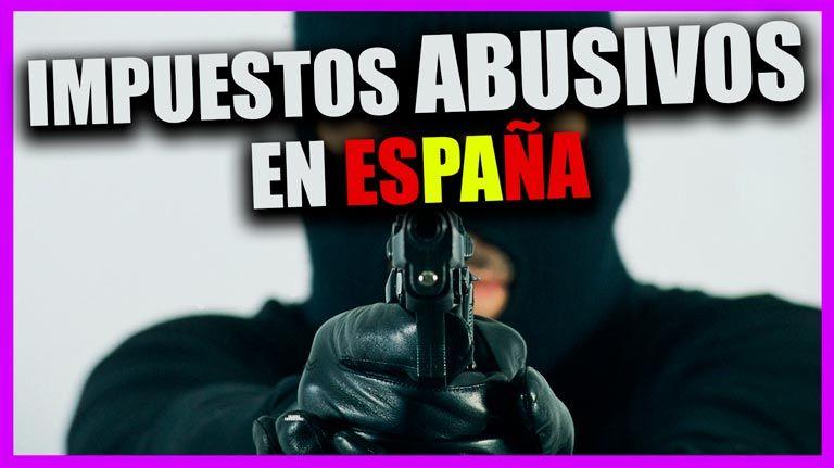 IMPUESTOS ABUSIVOS EN ESPAÑA