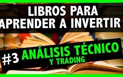 Libros para aprender a invertir (Análisis técnico y Trading)