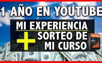 MI PRIMER AÑO EN YOUTUBE | MI EXPERIENCIA + SORTEO DE MI CURSO