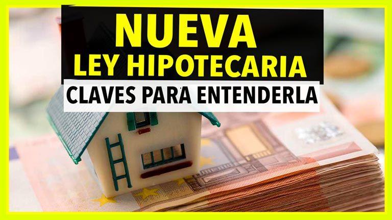 Nueva Ley Hipotecaria: Las claves para entenderla
