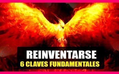 Reinventarse o morir: Claves para no morir en el intento