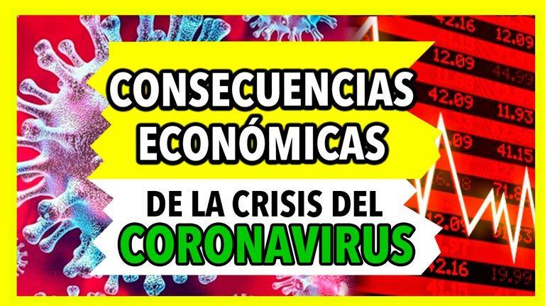 CONSECUENCIAS de la crisis del CORONAVIRUS en la ECONOMÍA