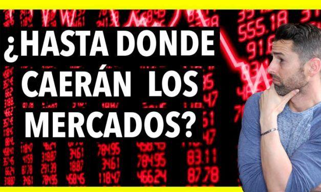 Crisis CORONAVIRUS: Hasta donde caerán los mercados