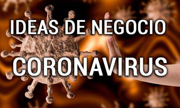7 IDEAS de negocio que deja la crisis sanitaria del CORONAVIRUS (COVID 19)