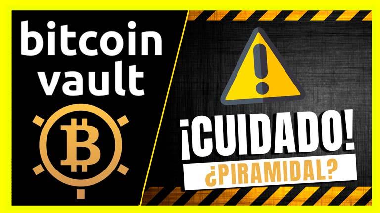 ⚠️ 【Bitcoin Vault】 ¡Cuidado! ¿ESTAFA?  ⚠️ MOTIVOS para creer que SI