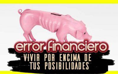 Hábito financiero #2 | No vivir por encima de tus posibilidades