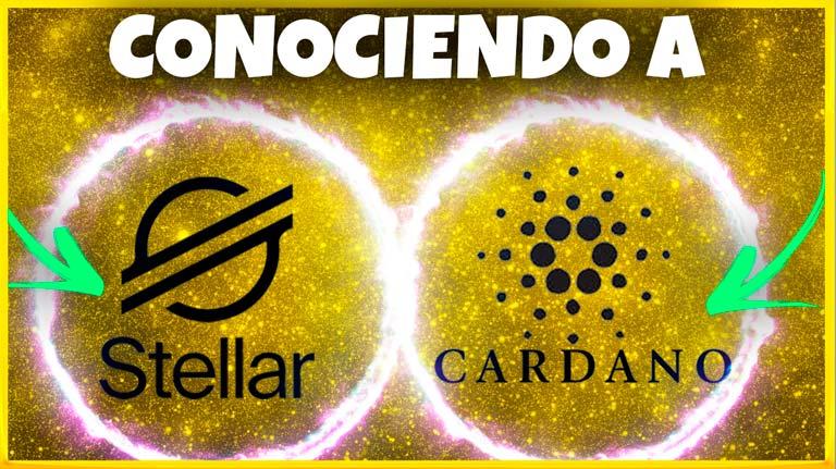 Cardano y Stellar – Dos criptomonedas interesantes a conocer