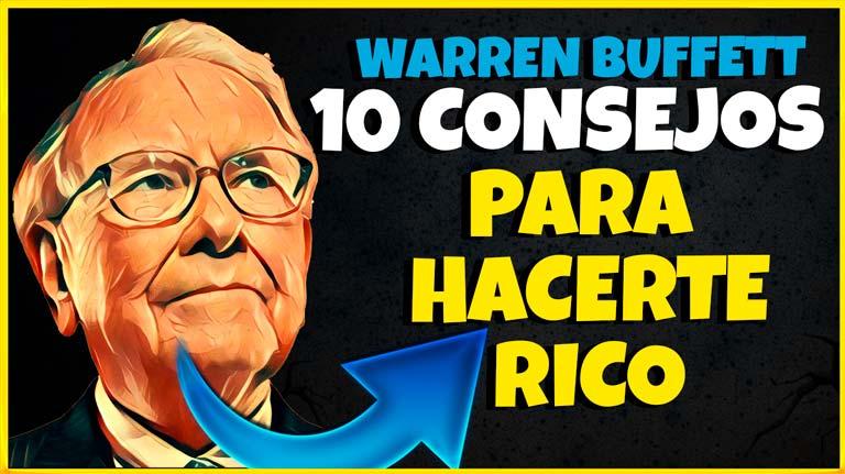 Los diez simples pasos de Warren Buffett para hacerse rico